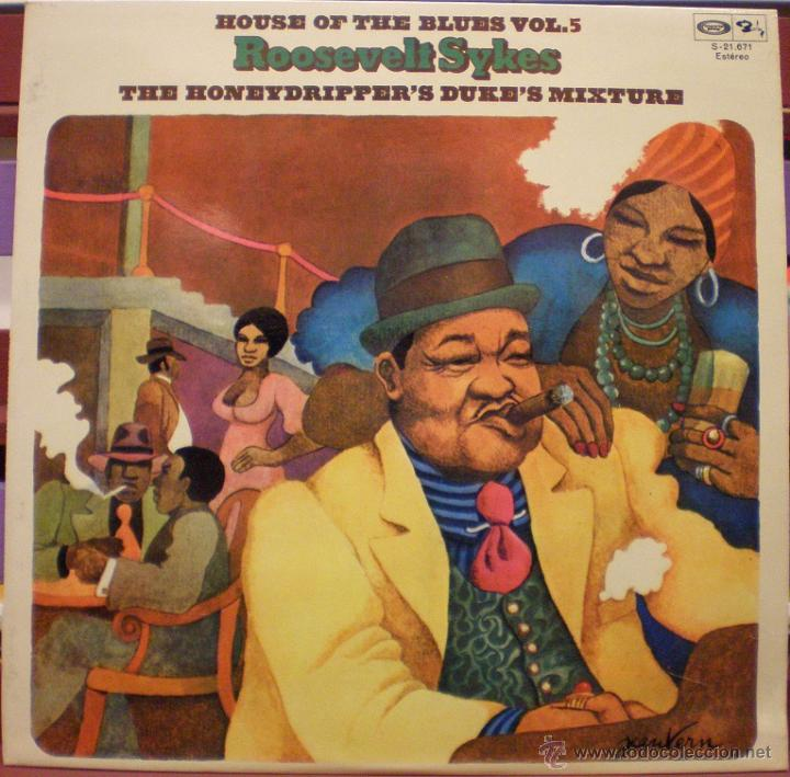 ROOSEVELT SYKES - THE HONEYDRIPPER'S DUKE'S MIXTURE - HOUSE OF THE BLUES VOL 5 (Música - Discos - LP Vinilo - Jazz, Jazz-Rock, Blues y R&B)