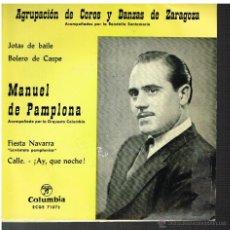 Discos de vinilo: MANUEL DE PAMPLONA - JOTAS DE BAILE / BOLERO DE CASPE / FIESTA NAVARRA / CALLE AY QUE NOCHE EP 1963. Lote 48811001