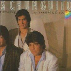 Discos de vinilo: CHUNGUITOS DESPUES DE LA TORMENTA. Lote 48811085