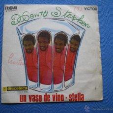 Discos de vinilo: HENRY STEPHEN - UN VASO DE VINO / STELLA SINGLE RCA DE 1969. Lote 48818049