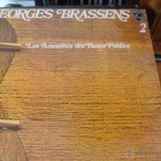 Discos de vinilo: GEORGES BRASSENS. LES AMOUREUX DES BANC PUBLICS. AÑO 1979. PHILIPS. Lote 48821734