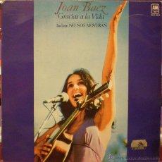 Discos de vinilo: JOAN BAEZ - GRACIAS A LA VIDA. Lote 48825131