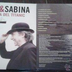 Discos de vinilo: SERRAT Y SABINA LP LA ORQUESTA DEL TITANIC.2012.PRECINTADO A ESTRENAR. Lote 104216106