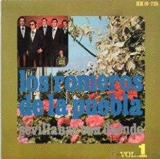 Discos de vinilo: LOS ROMEROS DE LA PUEBLA - SEVILLANAS CON DUENDE - VOL.1 - EP. Lote 48839941