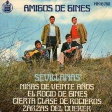 Discos de vinilo: AMIGOS DE GINES - SEVILLANAS - NIÑAS DE VEINTE AÑOS - EP-. Lote 48840741