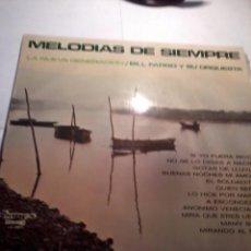 Discos de vinilo: DISCO DE VINILO. MELODIAS DE SIEMPRE. LA NUEVA GENERACION. BILL FARGO Y SU ORQUESTA. C3V. Lote 48853973