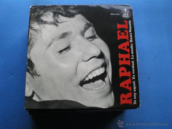 RAPHAEL - YO SOY AQUEL / ES VERDAD / LA NOCHE / HASTA VENECIA / EP DE 1966 COMO NUEVO ¡¡ (Música - Discos de Vinilo - EPs - Solistas Españoles de los 70 a la actualidad)