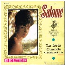 Discos de vinilo: SALOMÉ - LA FERIA / CUANDO QUIERAS TÚ - SINGLE 1968. Lote 48863283
