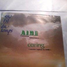 Discos de vinilo: AU FIL DU TEMPS. AIME VERSION ORIGINAL. CARING. MB2. Lote 48870646