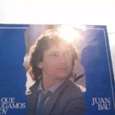 Discos de vinilo: JUAN BAU. A QUE JUGAMOS HOY. NUNCA ME SUPISTE AMAR. MB2. Lote 48870704