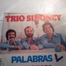 Discos de vinilo: TRIO SIBONEY PALABRAS TODO O NADA. MB2. Lote 48870845