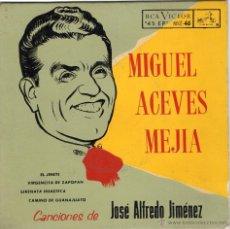 Discos de vinilo: MIGUEL ACEVES MEJIA - CANCIONES DE JOSE ALFREDO JIMENEZ - EL JINETE- EP-.NUEVO. Lote 48872402