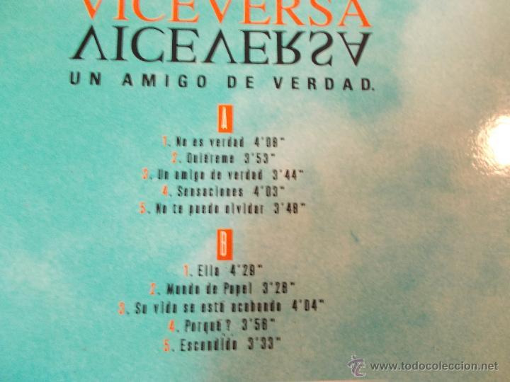 Discos de vinilo: VICEVERSA.UN AMIGO DE VERDAD. NO CONTIENE POSTER - Foto 3 - 48872990