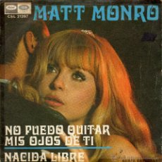 Dischi in vinile: MATT MONRO - NO PUEDO QUITAR MIS OJOS DE TI - SINGLE.. Lote 48877490
