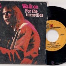 Discos de vinilo: NEIL YOUNG: WALK ON + FOR THE TURNSTILES, ORIGINAL ESPAÑOL. Lote 48881794