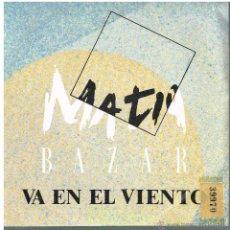 Discos de vinilo: MATIA BAZAR - VA EN EL VIENTO / COSE - SINGLE 1986 - PROMO. Lote 48883965
