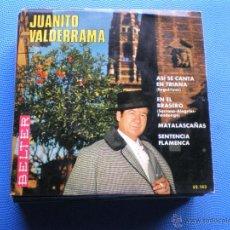Disques de vinyle: JUANITO VALDERRAMA . ASI SE CANTA EN TRIANA . EN EL BRASERO . MATALASCAÑAS . SENTENSIA FLAMENCA EP. Lote 195265462