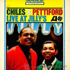 Discos de vinilo: CHILES & PETTIFORD: LIVE AT JILLY'S 65 !! GROOVE SOUL JAZZ, SOLIDA EDIC ORG USA ATLANTIC !! TODO EXC. Lote 48895986
