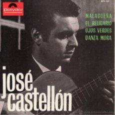 Discos de vinilo: JOSE CASTELLÓN, EP, MALAGUEÑA + 3, AÑO 1965. Lote 48897005