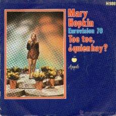Discos de vinilo: MARY HOPKIN . TOC TOC QUIEN HAY - SINGLE - EUROVISION.70. Lote 48897719