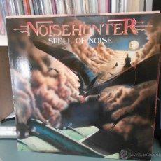 Discos de vinilo: NOISEHUNTER - SPELL OF NOISE. Lote 48899538