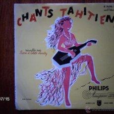 Discos de vinilo: CHANTS TAHITIENS RECUILLIS (RECOGIDOS) PAR PIERRE ET COLETTE LANDRY - DISCO 25 CMS. Lote 48901892
