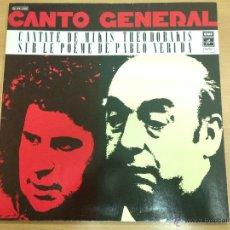 Discos de vinilo: LP CANTO GENERAL CANTATE DE MIKIS THEODORAKIS SUR LE POEME DE PABLO NERUDA EDITADO EN FRANCIA 1975 . Lote 48902481