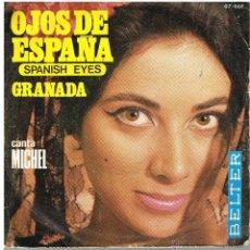 Discos de vinilo: MICHEL - OJOS DE ESPAÑA / GRANADA - SINGLE 1969. Lote 48906638