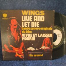 Discos de vinilo: SINGLE DE WINGS, LIVE AND LET DIE - I LIE AROUND, EDICION FRANCESA, VINILO DE 45 RPM.. Lote 155312704