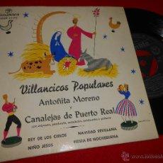 Discos de vinilo: ANTOÑITA MORENO&CANALEJAS PUERTO REAL REY DE LOS CIELOS/NIÑO JESUS +2 EP 1959 VILLANCICOS. Lote 48911575