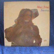 Discos de vinilo: VINILO, LP DE MARI TRINI, AMORES. DE HISPA VOX.. Lote 48924372
