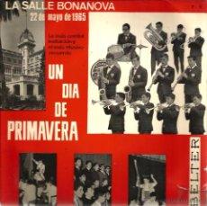Discos de vinilo: EP LA SALLE BONANOVA ( 22 DE MAYO DE 1965) : UN DIA DE PRIMAVERA. Lote 48925044