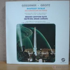 Discos de vinilo: GERSHWIN / GROFE - RHAPSODY IN BLUE / AN AMERICAN IN PARIS / GRAND CANYON SUITE - VOX CIDA 5023-24. Lote 48935977