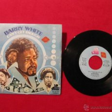 Discos de vinilo: SINGLE - BARRY WHITE - CAN'T GET ENOUGH (SPAIN, 20TH CENTURY RECORDS 1974). Lote 48938123