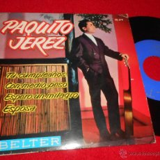 Discos de vinilo: PAQUITO DE JEREZ TU CUMPLEAÑOS/CON MEDIO PESO/ESPERO UN MILAGRO/ESPOSA EP 1962 BELTER PROMO. Lote 48940506