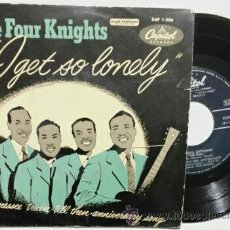Discos de vinilo: THE FOUR KNIGHTS -EP- I GET SO LONELY OR SPAIN 50,S. Lote 48943723