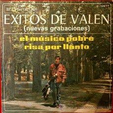 Discos de vinilo: VALEN (SINGLE RCA 1967) - EL MÚSICO POBRE / RISA POR LLANTO. Lote 48944596