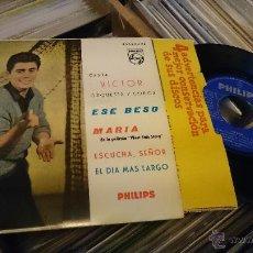 Discos de vinilo: VICTOR ORQUESTA Y COROS ESE BESO MARIA WEST SIDE STORY DISCO DE VINILO EP PHILIPS . Lote 48965811