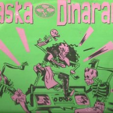 Discos de vinil: ALASKA I DINARAMA MAXI-SINGLE SELLO HISPAVOX AÑO 1989. Lote 48969708