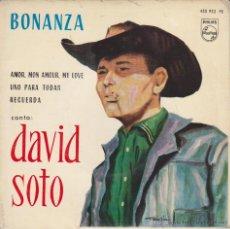 Discos de vinilo: DAVID SOTO - BONANZA - UNO PARA TODAS + 2 - EP SPAIN 1963 EX / EX . Lote 48994589
