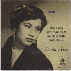 Discos de vinilo: LINDA ARCE - TODO Y NADA + 3 - EP SPAIN 1958 EX /EX. Lote 88116239