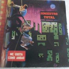 Discos de vinilo: SINIESTRO TOTAL - ME GUSTA COMO ANDAS 1988. Lote 48994909