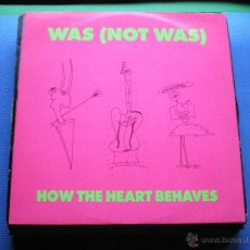 Discos de vinilo: WAS NOT WAS HOW THE HEART BEHAVES MAXI 1990 PDELUXE. Lote 48996670