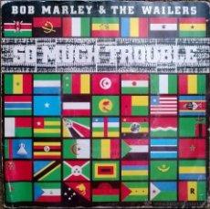Discos de vinilo: BOB MARLEY. SO MUCH TROUBLE IN THE WORLD/ INSTRUMENTAL. ISLAND, UK 1979 SINGLE ORIGINAL. Lote 48997083