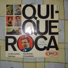 Discos de vinilo: QUIQUE ROCA Y SU CONJUNTO - LA BORRACHITA + 3 EP PORTADA ABIERTA 1966. Lote 48997660