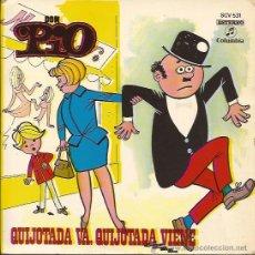 Discos de vinilo: SINGLE-DON PIO COLUMBIA 531-INCLUYE TEBEO-SPAIN 1971-QUIJOTADA VA,QUIJOTADA VIENE. Lote 48997668