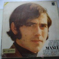 Discos de vinilo: JOAN MANUEL SERRAT JOAN MANUEL SERRAT. Lote 49001246