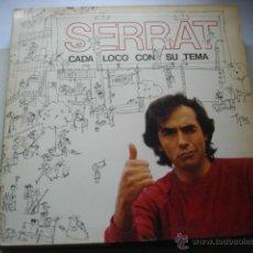 Discos de vinilo: JOAN MANUEL SERRAT CADA LOCO CON SU TEMA. Lote 49006037
