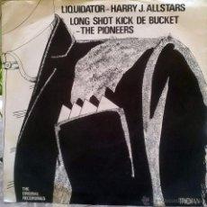 Discos de vinilo: HARRY J. ALLSTARS: LIQUIDATOR/ PIONEERS: LONG SHOT KICK DE BUCKET. TROJAN, UK 1969 SINGLE ORIGINAL. Lote 49006338