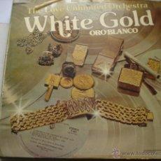Discos de vinilo: THE LOVE UNLIMITED ORCHESTRA WHITE GOLD. Lote 49007041